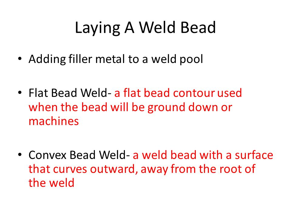 Laying A Weld Bead Adding filler metal to a weld pool