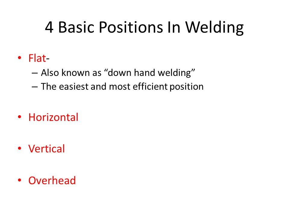 4 Basic Positions In Welding