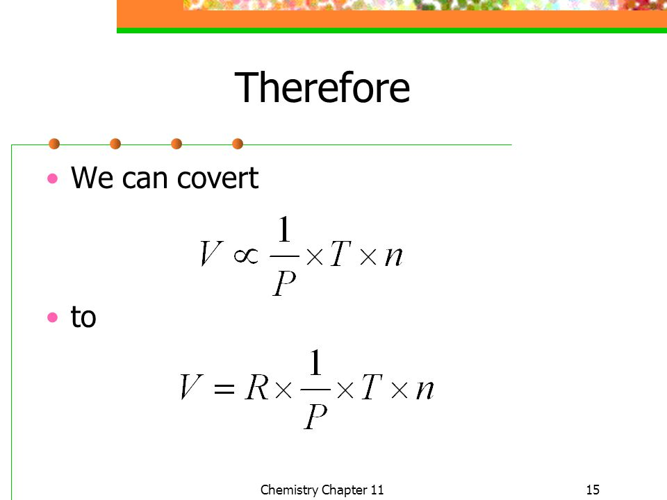Therefore We can covert to Chemistry Chapter 11