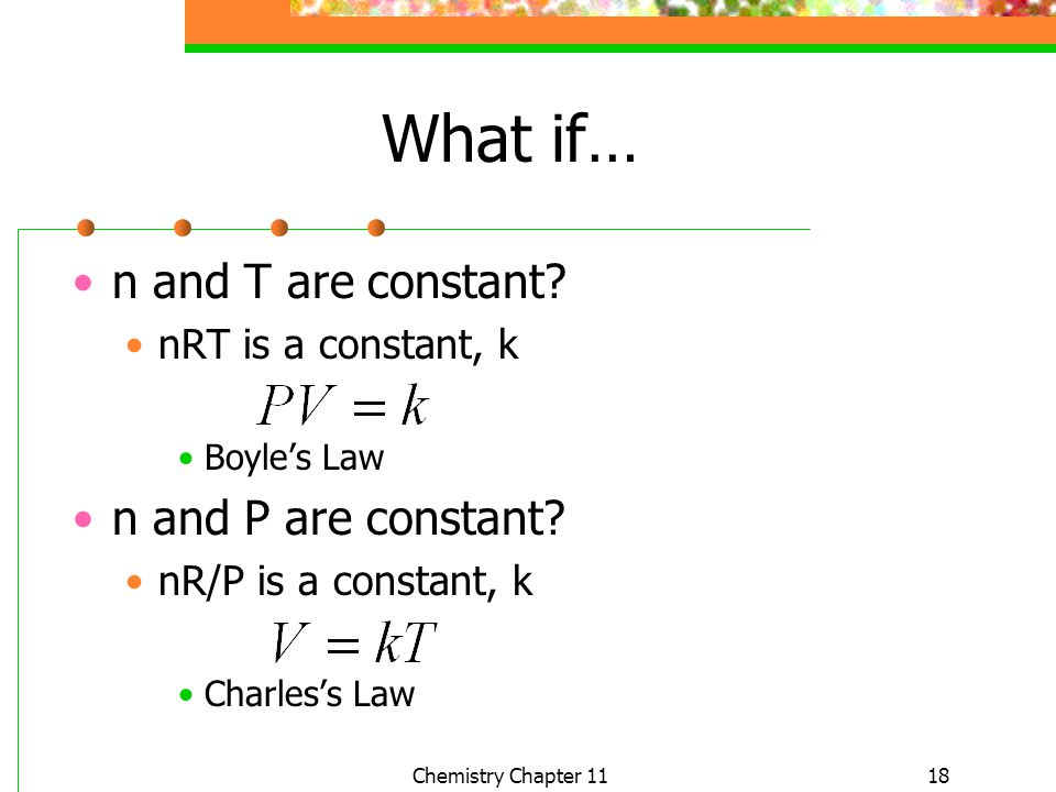 What if… n and T are constant n and P are constant