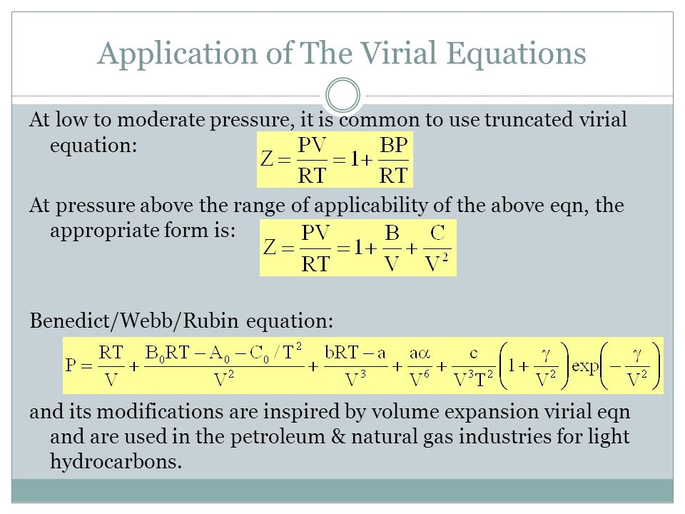 Application of The Virial Equations