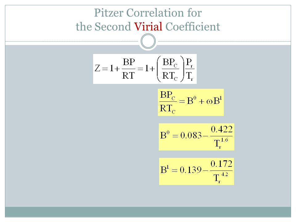 Pitzer Correlation for the Second Virial Coefficient