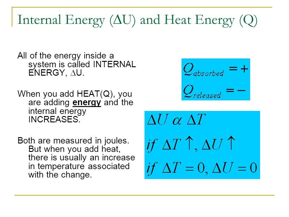 Internal Energy (DU) and Heat Energy (Q)