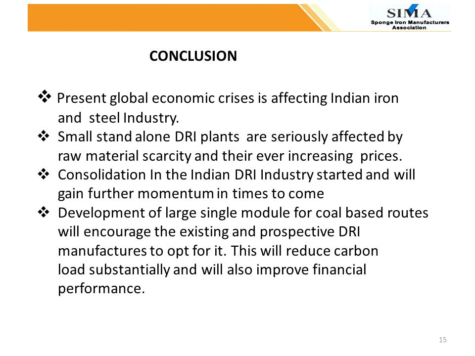 Present global economic crises is affecting Indian iron