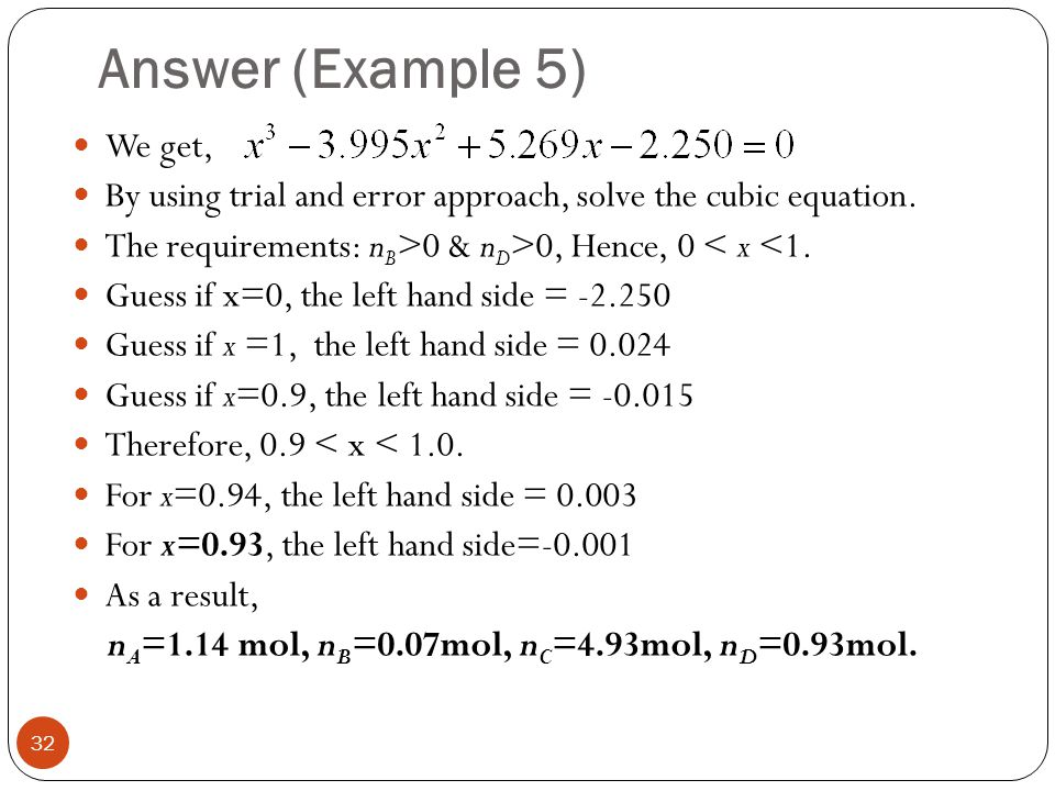 Answer (Example 5) We get,