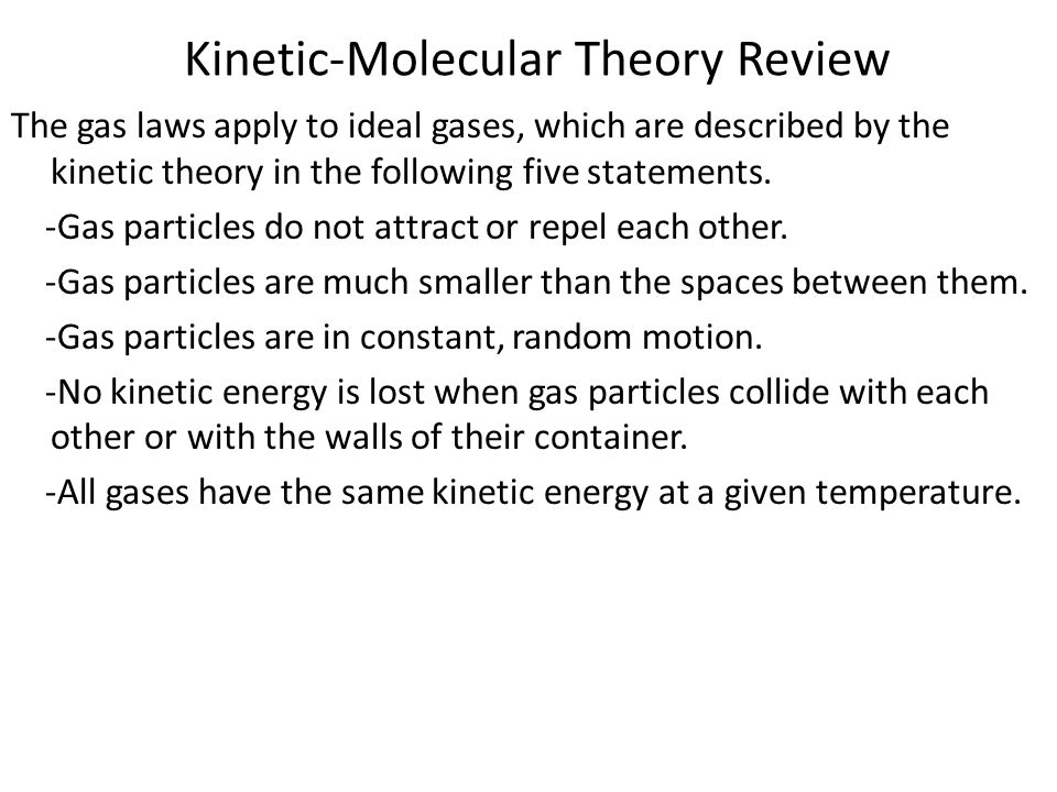 Kinetic-Molecular Theory Review