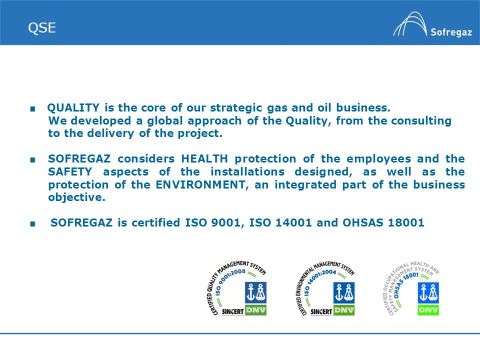 QSE ■ QUALITY is the core of our strategic gas and oil business.