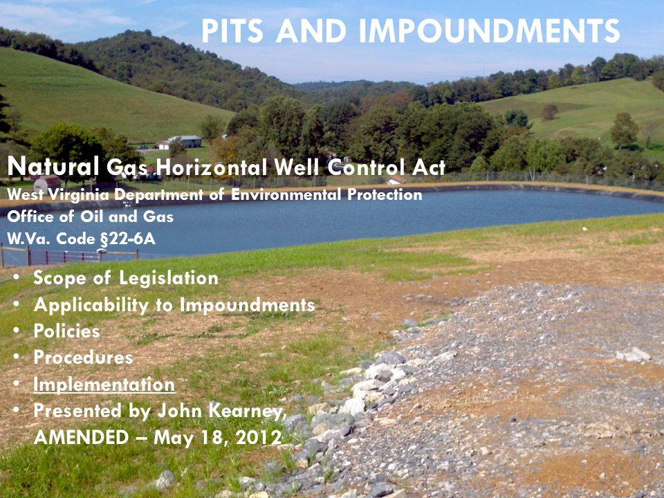 Pits and Impoundments Natural Gas Horizontal Well Control Act