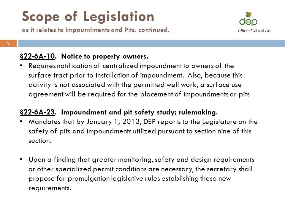 Scope of Legislation as it relates to Impoundments and Pits, continued.