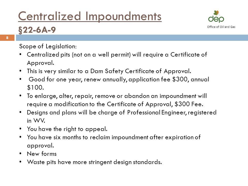 Centralized Impoundments §22-6A-9
