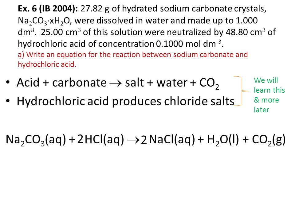 Acid + carbonate  salt + water + CO2