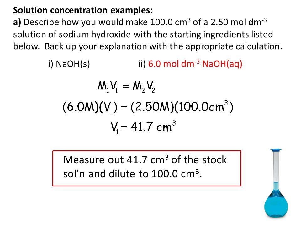 i) NaOH(s) ii) 6.0 mol dm-3 NaOH(aq)