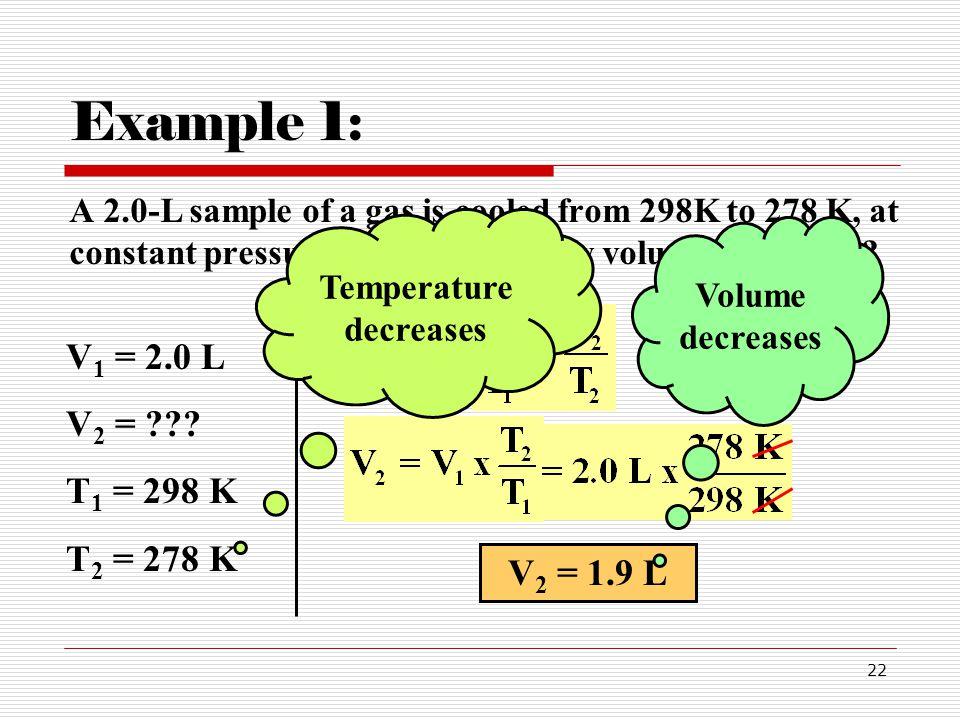 Temperature decreases
