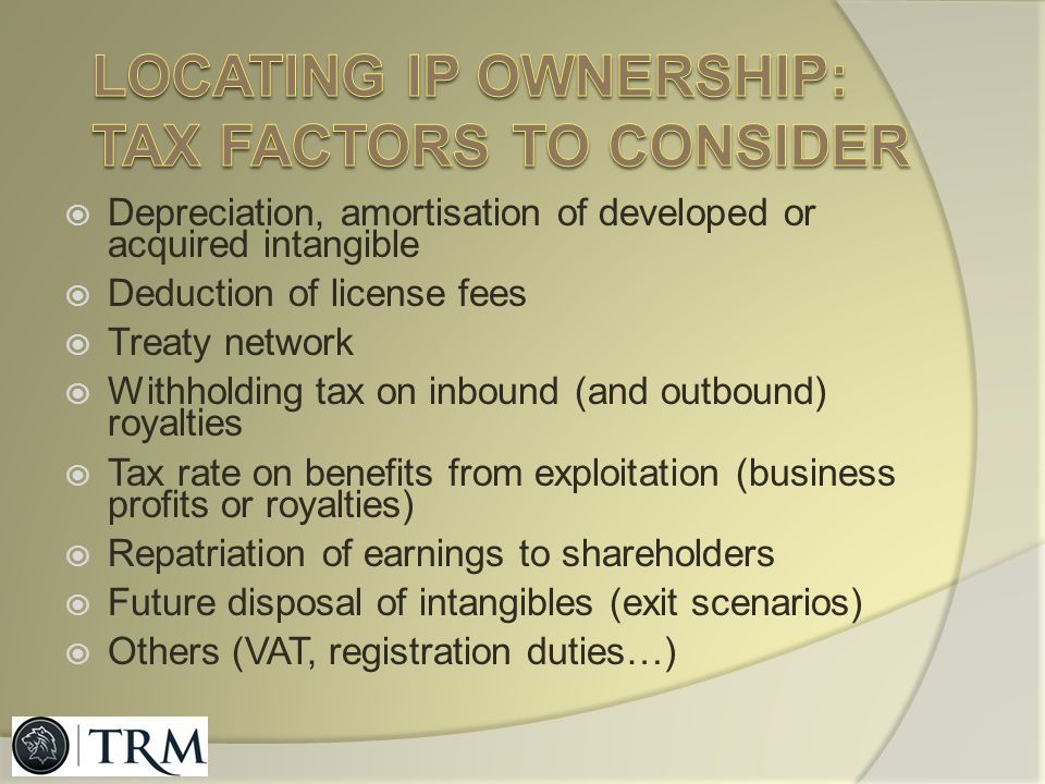 Locating IP ownership: tax factors to consider