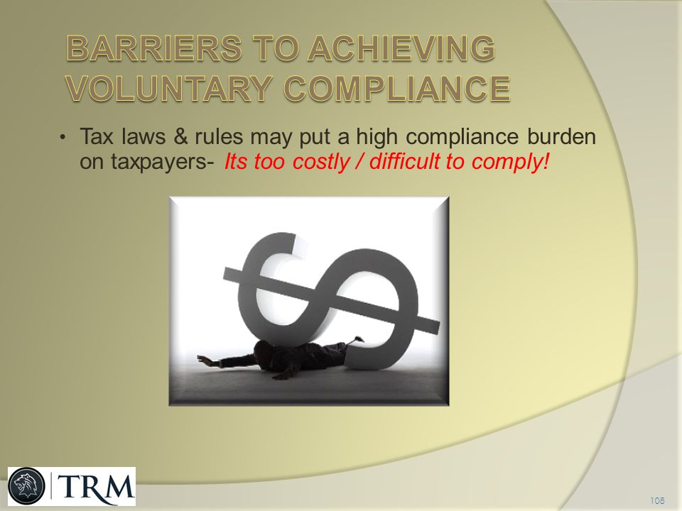 Barriers to achieving Voluntary compliance