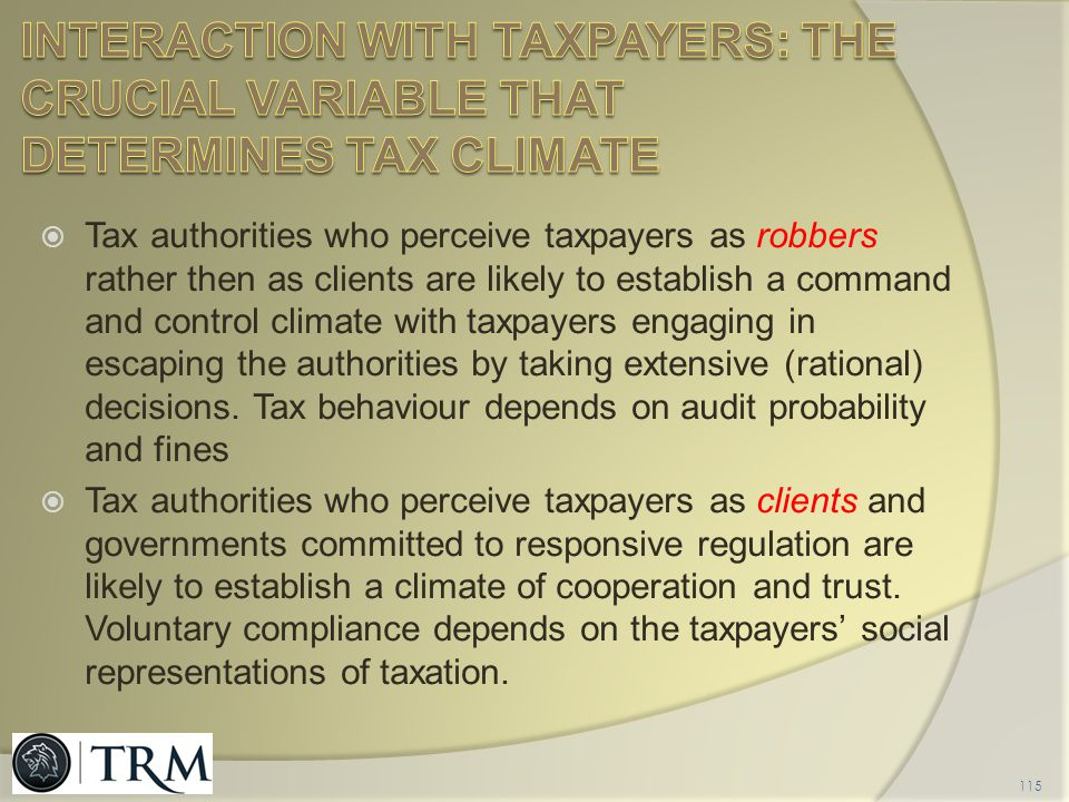 INTERACTION WITH TAXPAYERS: THE CRUCIAL VARIABLE THAT DETERMINES TAX CLIMATE
