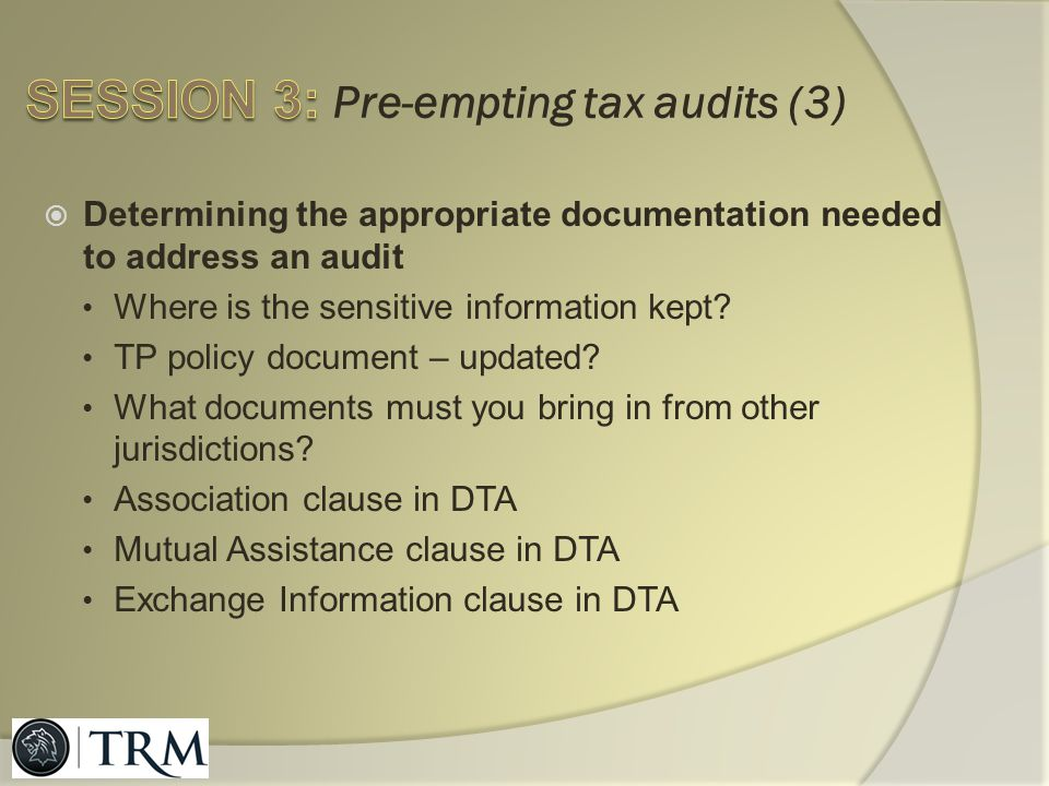 SESSION 3: Pre-empting tax audits (3)