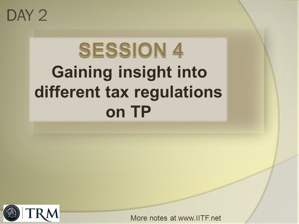Gaining insight into different tax regulations on TP