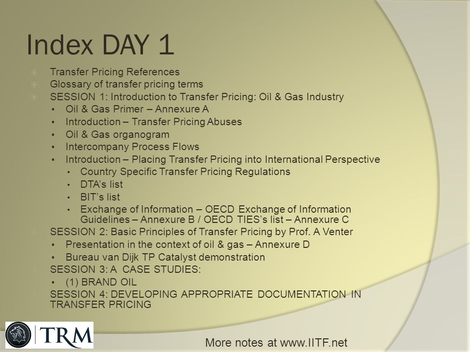 Index DAY 1 More notes at   Transfer Pricing References