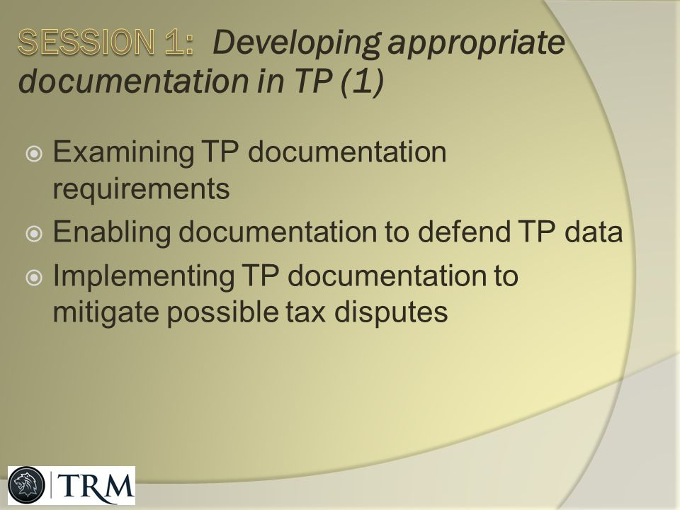 Session 1: Developing appropriate documentation in TP (1)