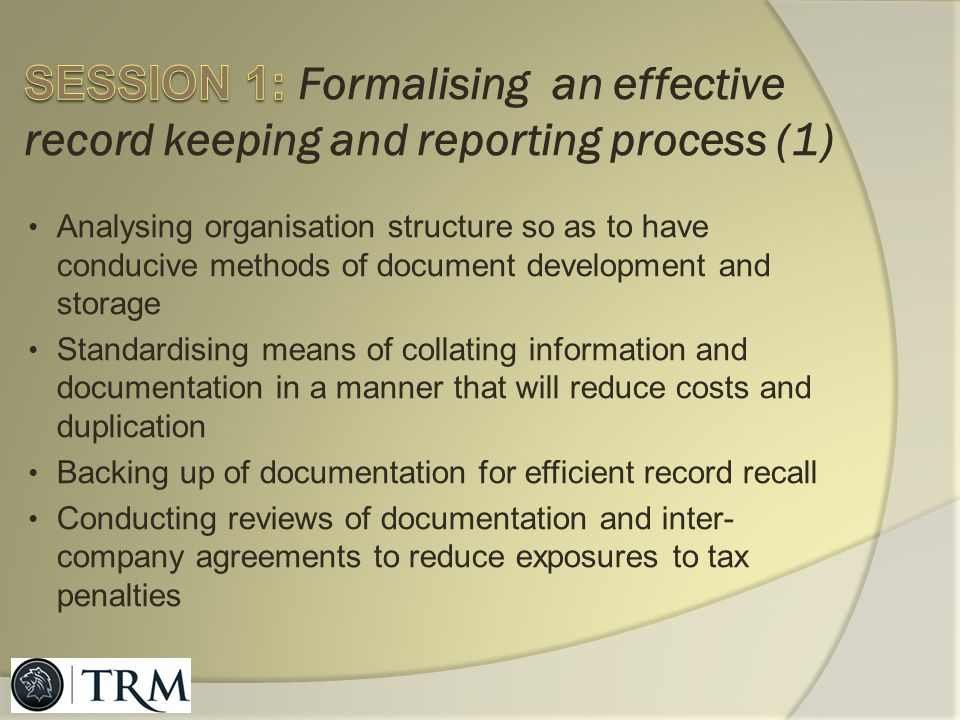 SESSION 1: Formalising an effective record keeping and reporting process (1)