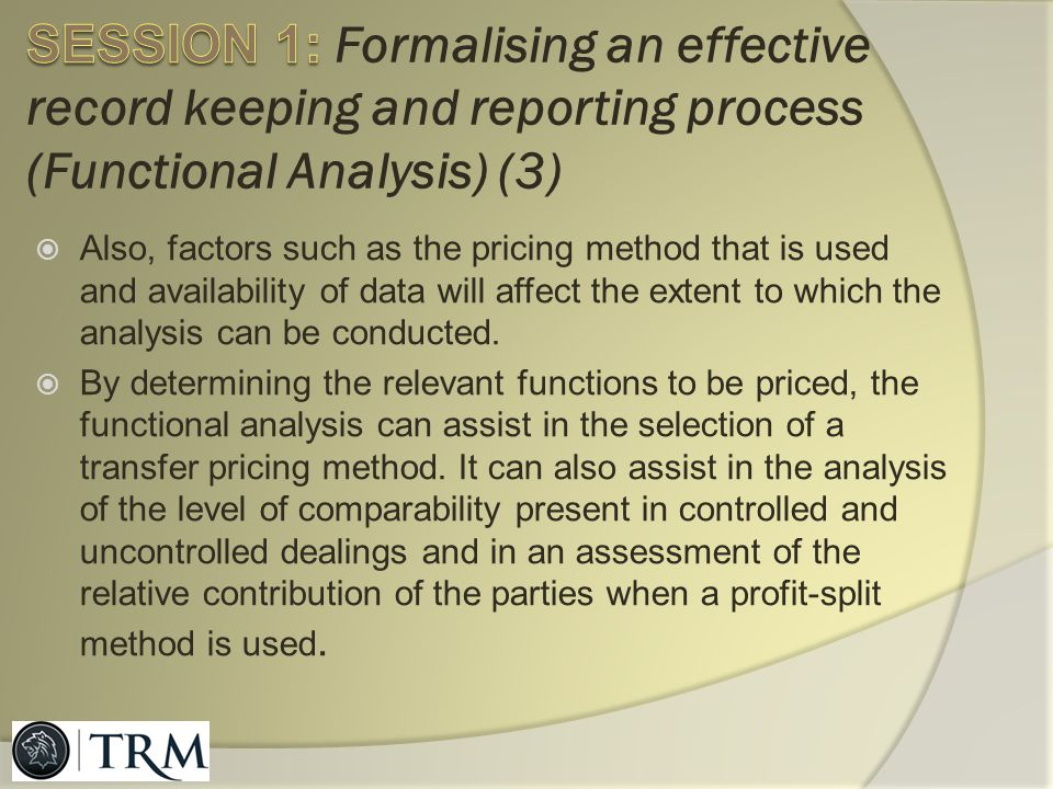 SESSION 1: Formalising an effective record keeping and reporting process (Functional Analysis) (3)