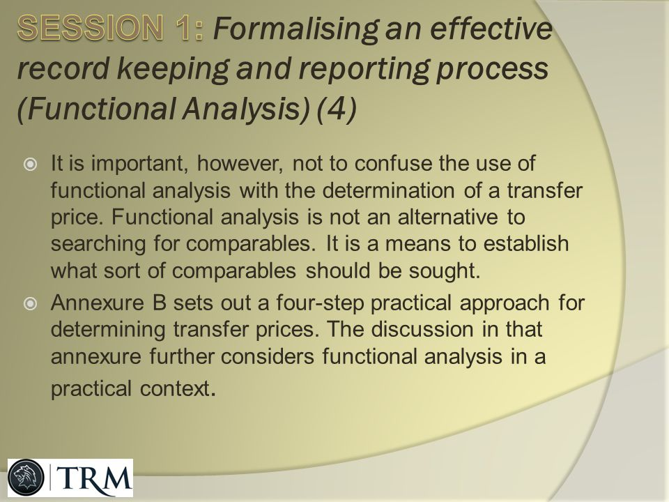 SESSION 1: Formalising an effective record keeping and reporting process (Functional Analysis) (4)