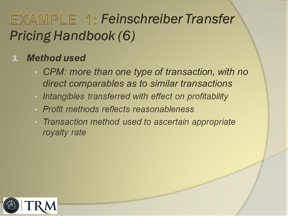 EXAMPLE 1: Feinschreiber Transfer Pricing Handbook (6)