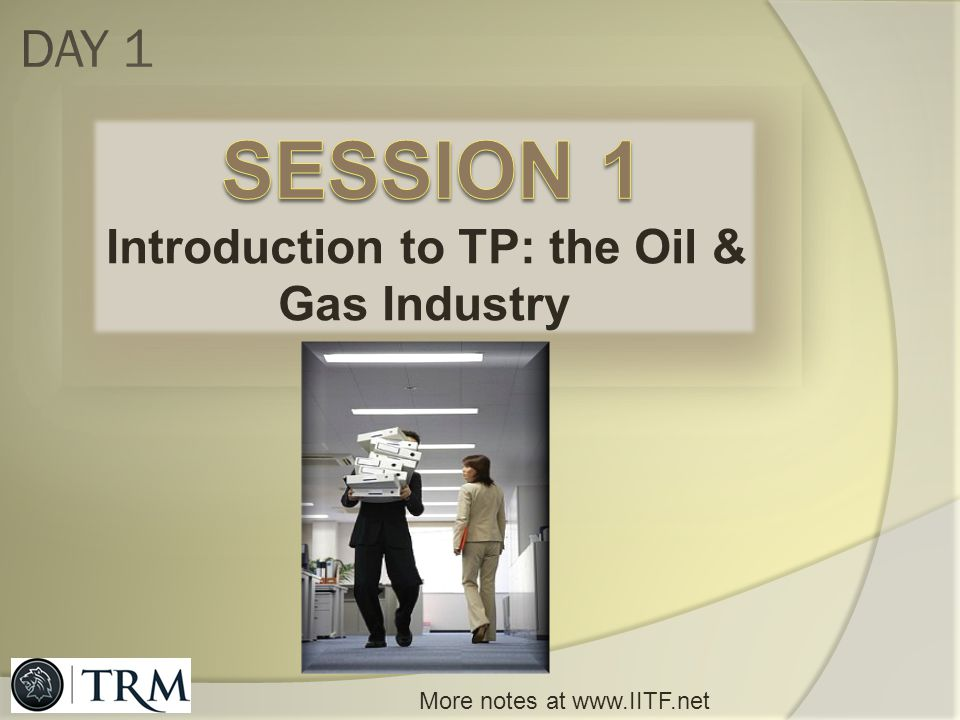 Introduction to TP: the Oil & Gas Industry