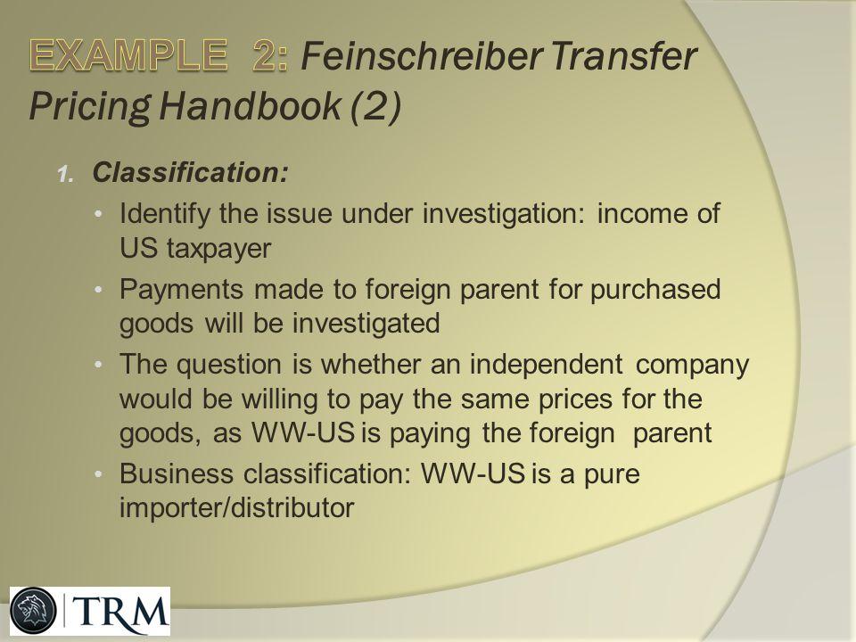 EXAMPLE 2: Feinschreiber Transfer Pricing Handbook (2)