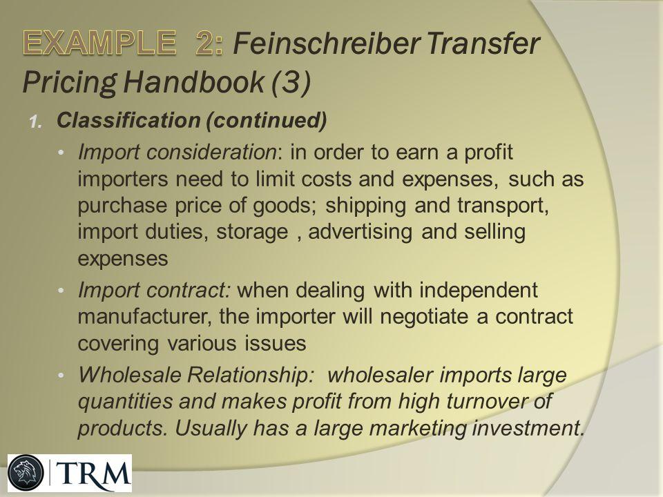 EXAMPLE 2: Feinschreiber Transfer Pricing Handbook (3)