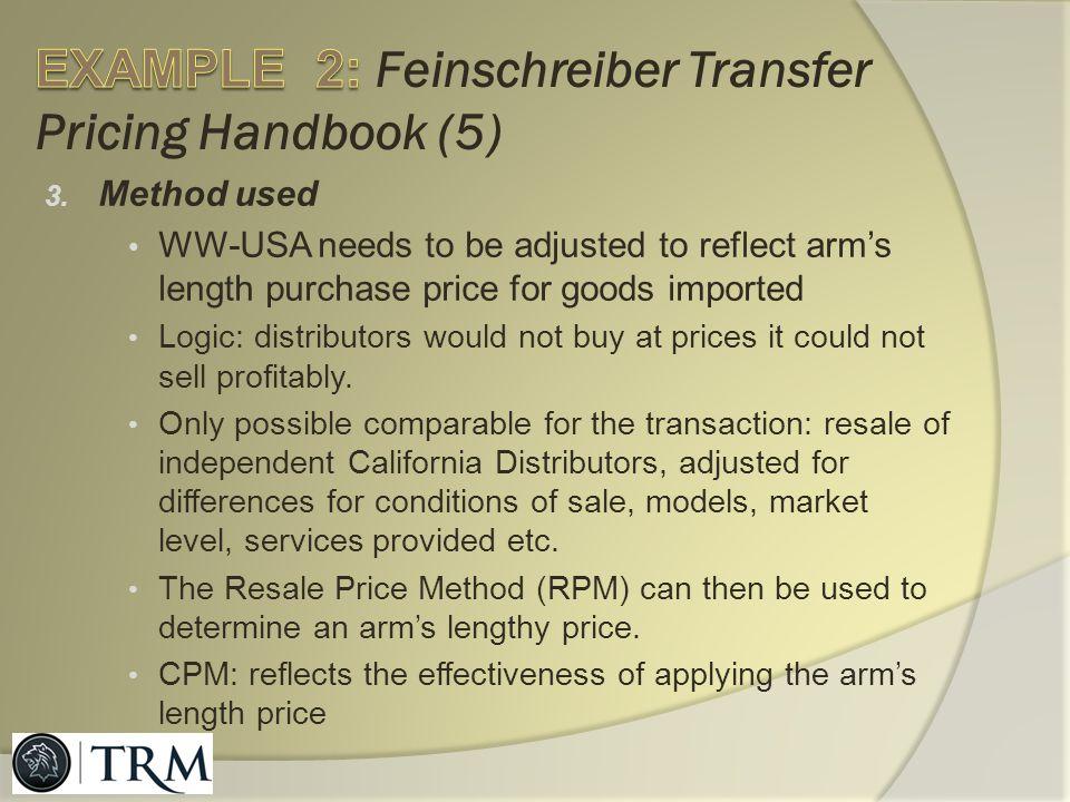 EXAMPLE 2: Feinschreiber Transfer Pricing Handbook (5)