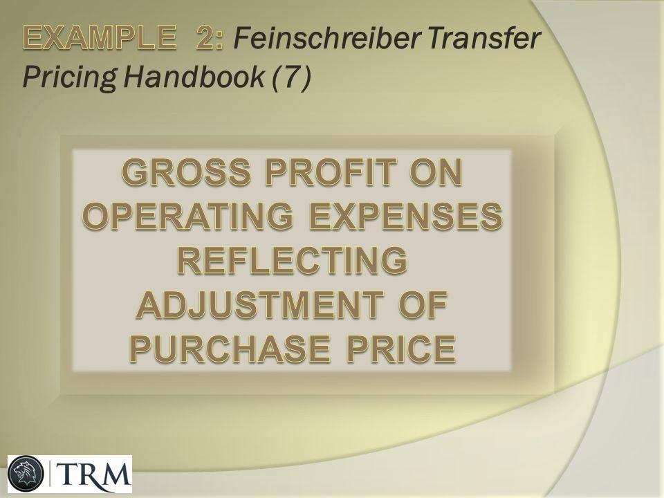 EXAMPLE 2: Feinschreiber Transfer Pricing Handbook (7)