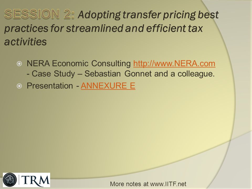 SESSION 2: Adopting transfer pricing best practices for streamlined and efficient tax activities