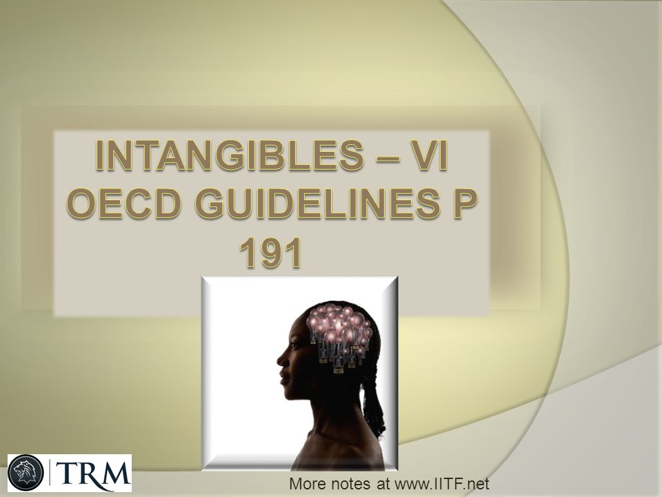Intangibles – VI OECD GUIDELINES p 191