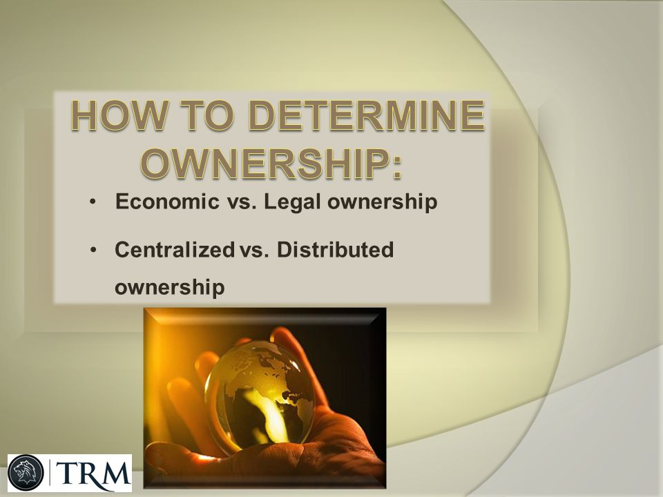 How to determine ownership: