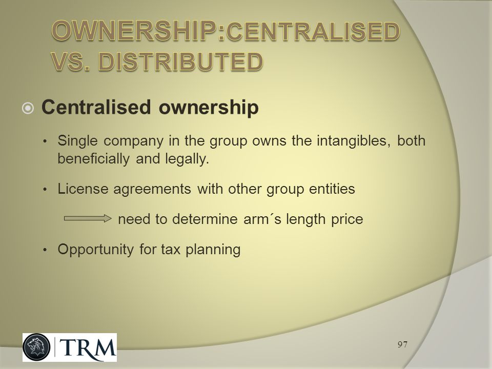 Ownership:centralised vs. distributed
