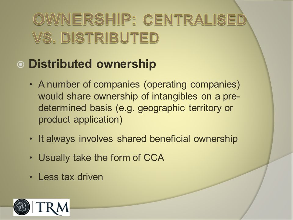 Ownership: centralised vs. distributed