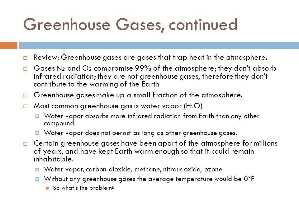 Greenhouse Gases, continued