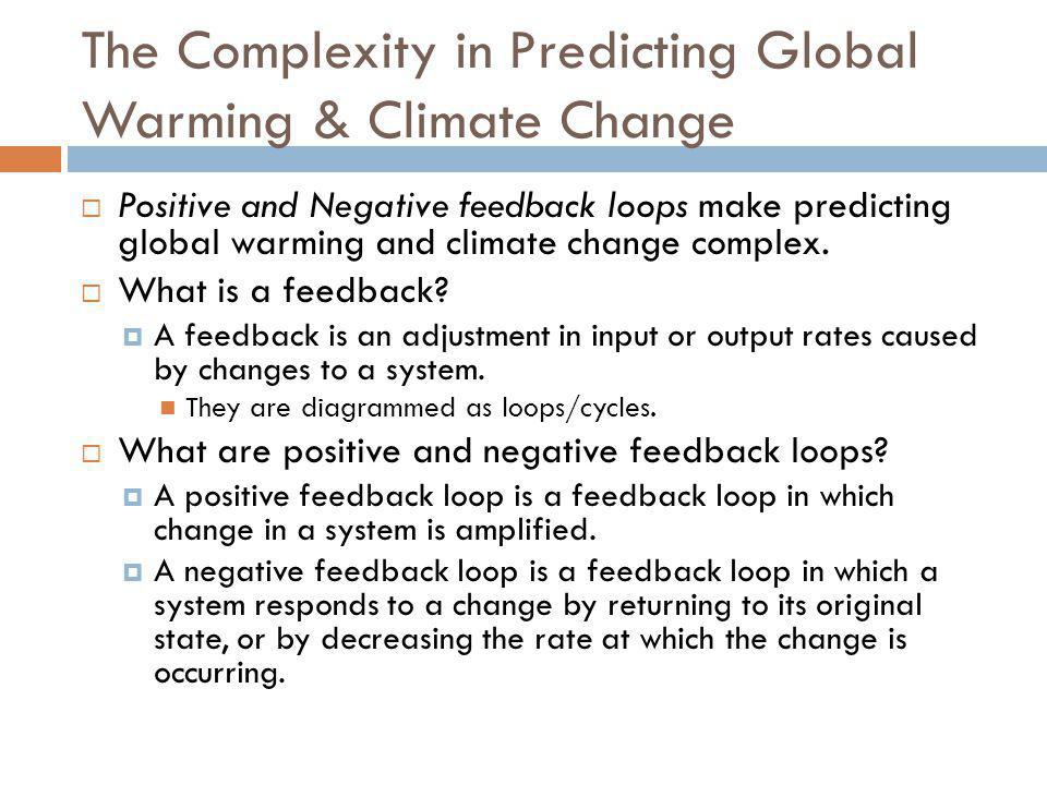 The Complexity in Predicting Global Warming & Climate Change