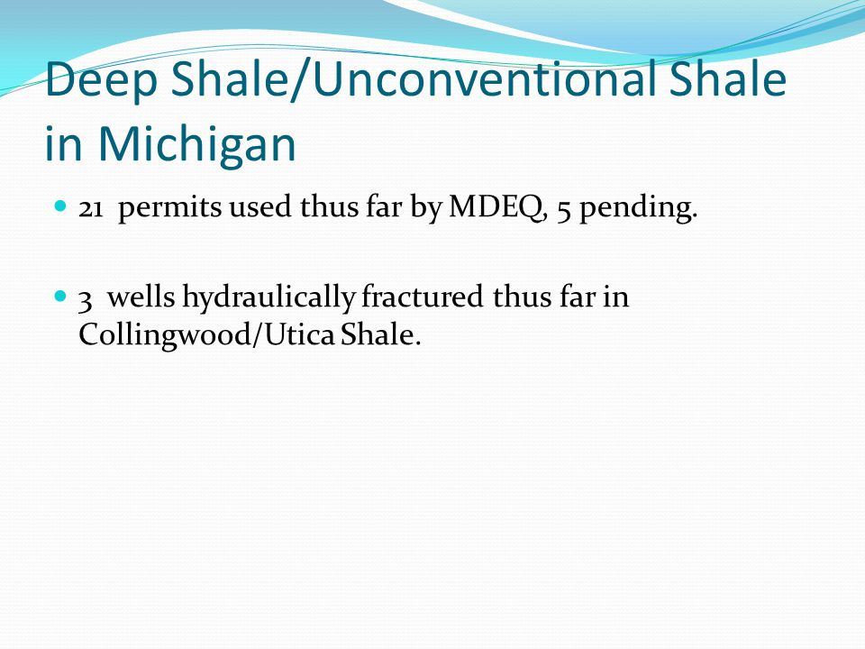 Deep Shale/Unconventional Shale in Michigan