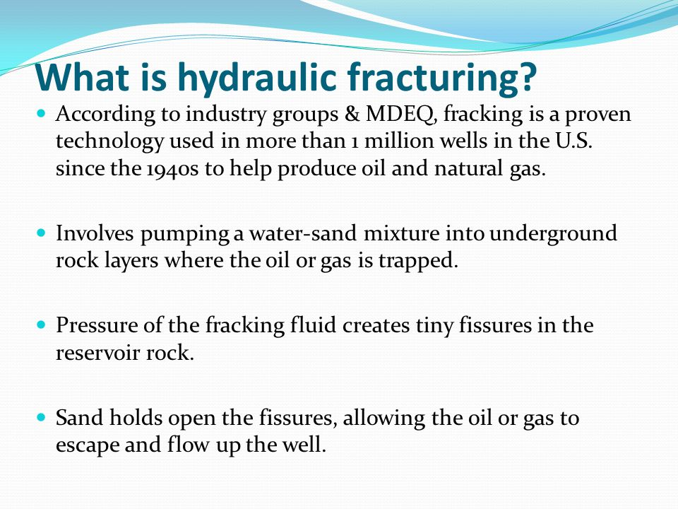 What is hydraulic fracturing