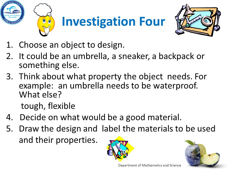 Investigation Four Choose an object to design.