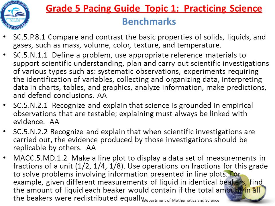 Grade 5 Pacing Guide Topic 1: Practicing Science Benchmarks