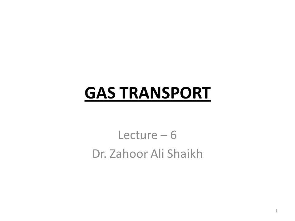 Lecture – 6 Dr. Zahoor Ali Shaikh