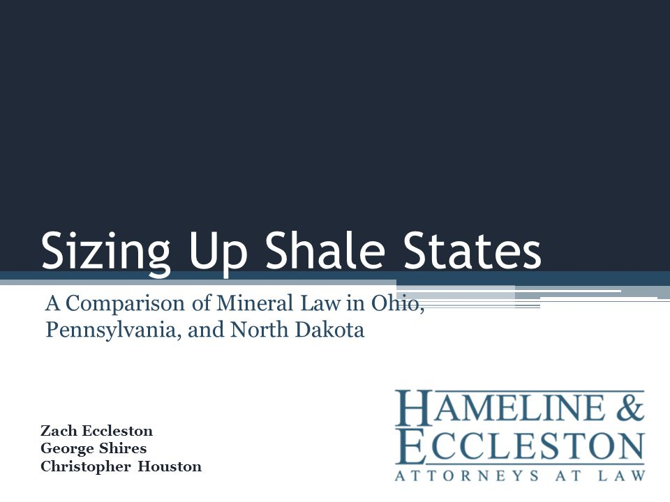 A Comparison of Mineral Law in Ohio, Pennsylvania, and North Dakota