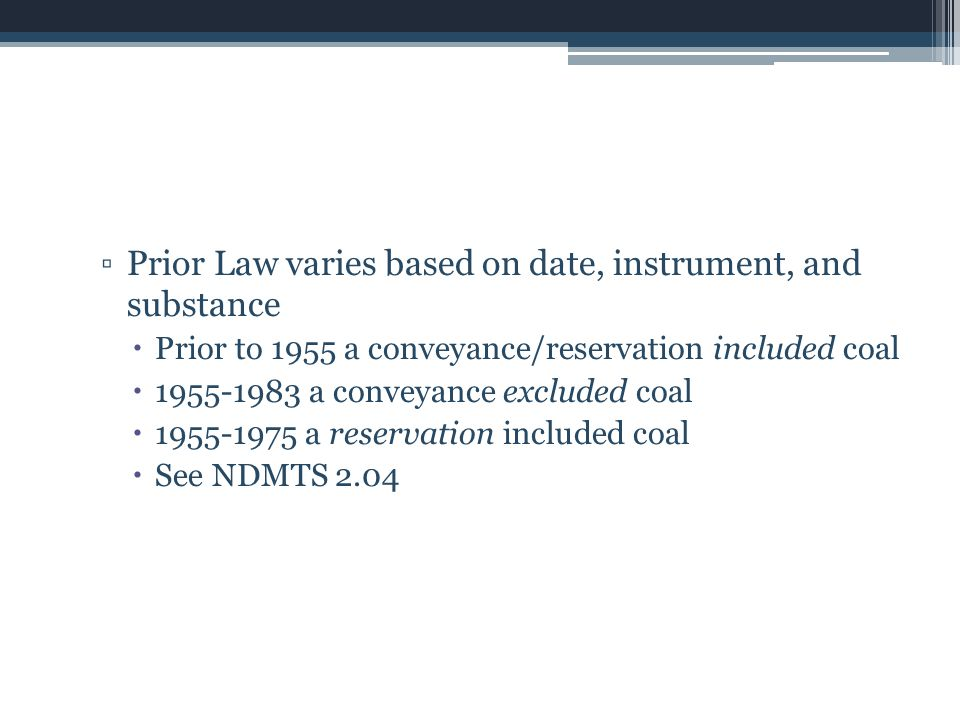 Prior Law varies based on date, instrument, and substance