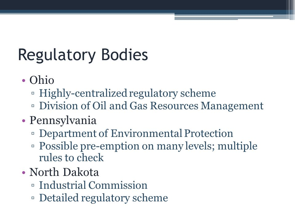 Regulatory Bodies Ohio Pennsylvania North Dakota