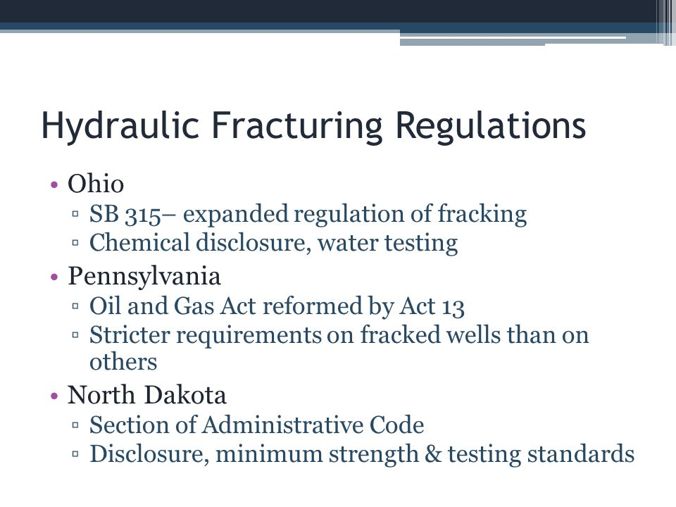 Hydraulic Fracturing Regulations