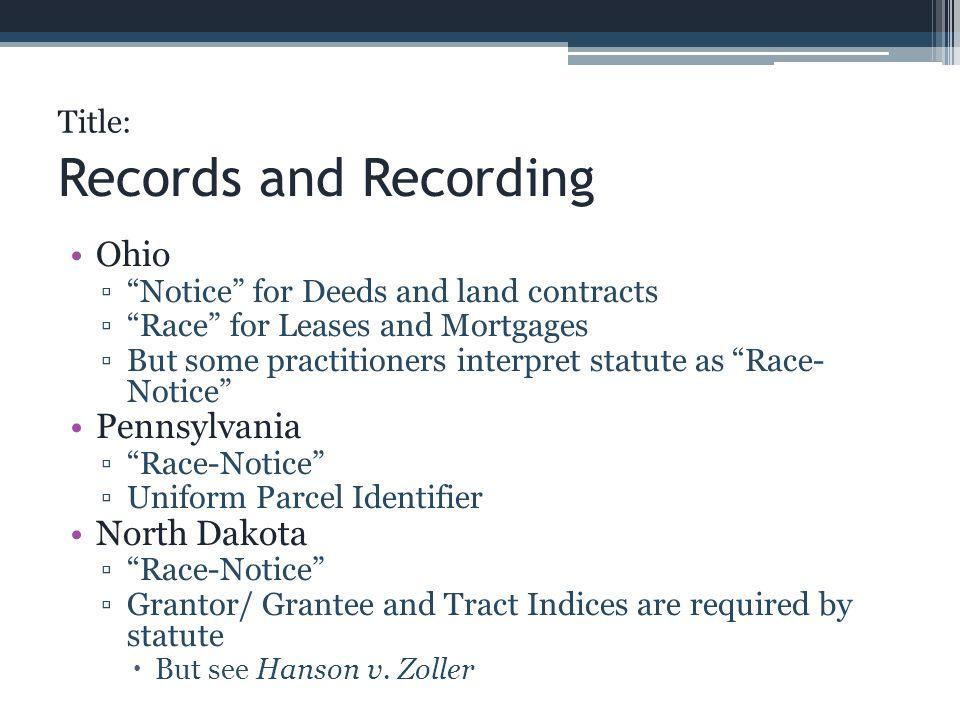 Records and Recording Ohio Pennsylvania North Dakota Title:
